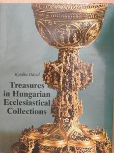Dávid Katalin - Treasures in Hungarian Ecclesiastical Collections [antikvár]