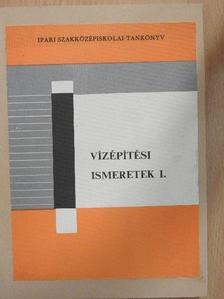 Dr. Wisnovszky Iván - Vízépítési ismeretek I. [antikvár]