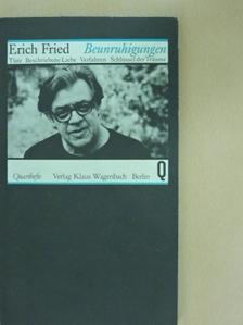 Erich Fried - Beunruhigungen [antikvár]