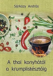 Sárközy András - A thai konyhától a krumplistésztáig