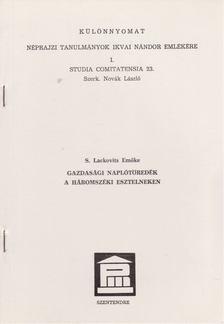 S. Lackovits Emőke - Gazdasági naplótöredék a háromszéki Esztelneken (különnyomat) [antikvár]