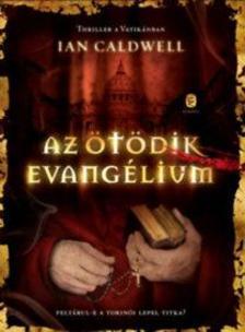 Ian Caldwell - Az ötödik evangélium