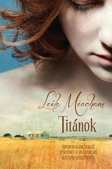 LEILA MEACHAM - TITÁNOK