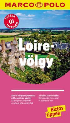 LOIRE-VÖLGY - Marco Polo - ÚJ TARTALOMMAL!