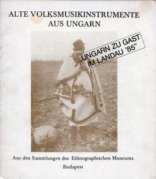 Sárosi Bálint - Alte Volksmusikinstrumente aus Ungarn [antikvár]
