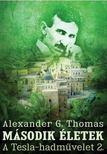 Alexander G. Thomas - Második életek [antikvár]