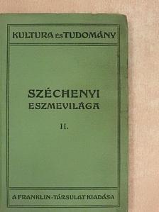 Apáthy István - Széchenyi eszmevilága II. (töredék) [antikvár]