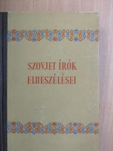 Alekszandr Maliskin - Szovjet írók elbeszélései II. [antikvár]