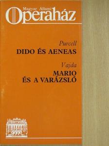 Czigány Ildikó - Purcell: Dido és Aeneas/Vajda: Mario és a varázsló [antikvár]