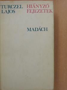 Turczel Lajos - Hiányzó fejezetek (dedikált példány) [antikvár]