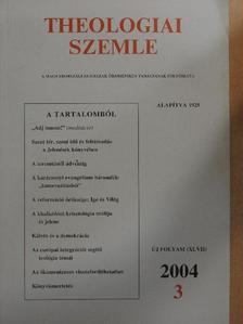 Czachesz István - Theologiai Szemle 2004/3. [antikvár]