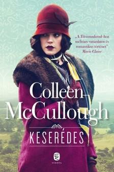 Colleen McCULLOUGH - Keserédes [eKönyv: epub, mobi]