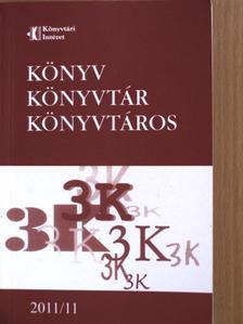 Balogh András - Könyv, könyvtár, könyvtáros 2011. november [antikvár]