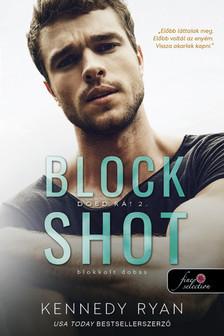 Kennedy Ryan - Block Shot - Blokkolt dobás (Dobd rá! 2.)