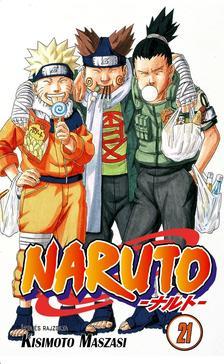 Kisimoto Maszasi - Naruto 21. - Nem bocsátom meg!!