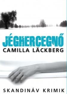 Camilla Läckberg - Jéghercegnő