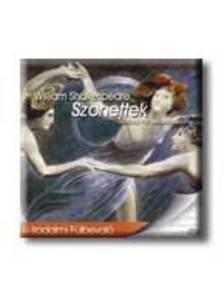 Shakespeare, William - SZONETTEK - HANGOSKÖNYV - MÁCSAI PÁL ELŐADÁSÁBAN