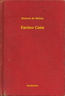Honoré de Balzac - Facino Cane [eKönyv: epub, mobi]