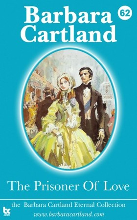 Barbara Cartland - The Prisoner Of Love [eKönyv: epub, mobi]