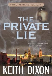 Dixon Keith - The Private Lie [eKönyv: epub, mobi]