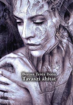 Boross Teréz Ilona - Tavaszi áhítat
