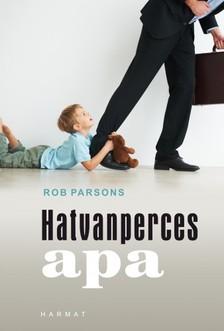 Rob Parsons - Hatvanperces apa [eKönyv: epub, mobi]