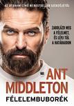 Ant Middleton - Félelembuborék