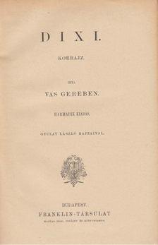 Vas Gereben - Dixi [antikvár]