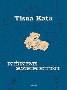 Tisza Kata - Kékre szeretni