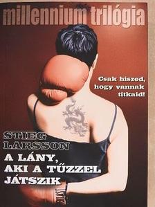 Stieg Larsson - A lány, aki a tűzzel játszik [antikvár]