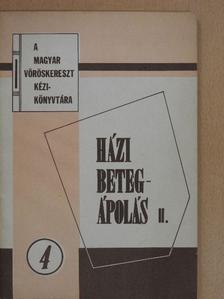 Dr. Bakonyi Gábor - Házi betegápolás II. [antikvár]