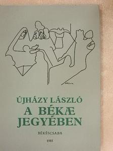 Újházy László - A békae jegyében [antikvár]