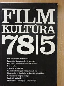 Földes Anna - Filmkultúra 1978. szeptember-október [antikvár]