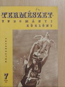 Czagány István - Természettudományi Közlöny 1967. július [antikvár]