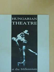 Csáki Judit - Hungarian Theatre at the Millennium 2000. november [antikvár]