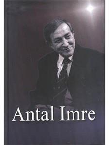 SZEGŐ ANDRÁS - Antal Imre [eKönyv: epub, mobi]