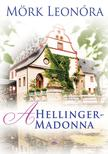 Mörk Leonóra - A Hellinger-Madonna