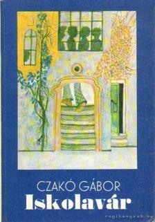 Czakó Gábor - Iskolavár [antikvár]