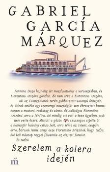 Gabriel García Márquez - Szerelem a kolera idején
