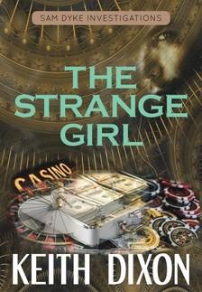 Dixon Keith - The Strange Girl [eKönyv: epub, mobi]