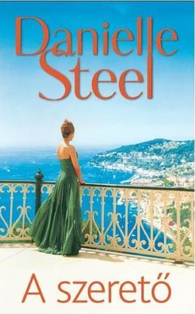 Danielle Steel - A SZERETŐ