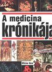 Schott, Heinz - A medicina krónikája [antikvár]