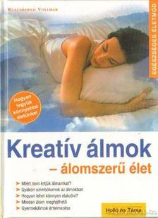 Klausbernd Vollmar - Kreatív álmok - álomszerű élet [antikvár]