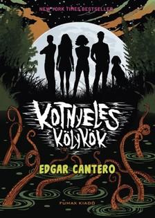 Edgar Cantero - Kotnyeles kölykök [eKönyv: epub, mobi]