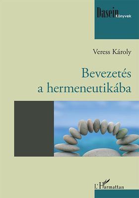 Veress Károly - Bevezetés a hermeneutikába