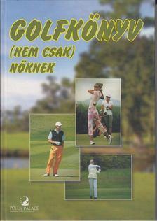 Simor Elza - Golfkönyv [antikvár]