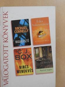 Michael Connelly - Madárijesztő/Édes balszerencse/Nincs menekvés/Egy ír falusi románc [antikvár]