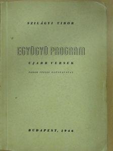 Szilágyi Tibor - Együgyü program (dedikált példány) [antikvár]