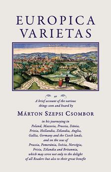 Szepsi Csombor Márton - Europica Varietas