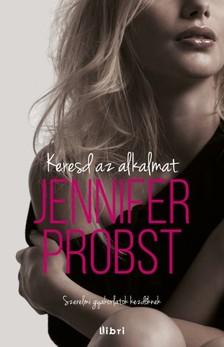 Jennifer Probst - Keresd az alkalmat! [eKönyv: epub, mobi]